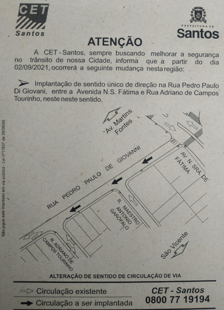 Inversão da rua concedida no Bairro da Santa Maria